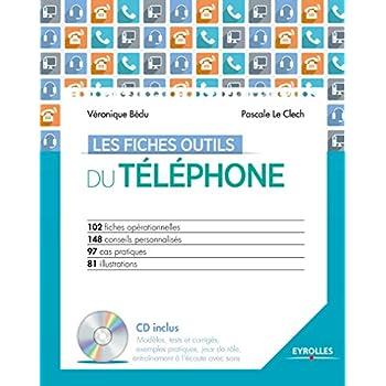 Les fiches outils du téléphone: Avec cd-rom.