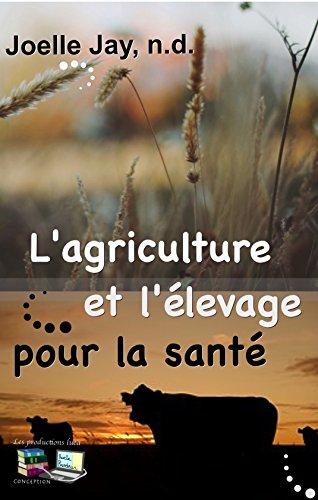 L'agriculture et l'élevage pour la santé