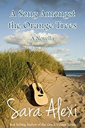 A Song Amongst the Orange Trees (The Greek Village Collection Book 13) (English Edition)