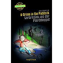 A Crime in the Paddock - Verbrechen auf der Pferdekoppel (Englische Krimis für Kids)