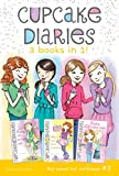 Cupcake Diaries 3 Books in 1! #3: Emma All Stirred Up!; Alexis Cool as a Cupcake; Katie and the Cupcake War