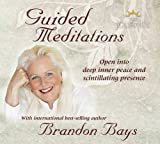 The Journey Guided Meditations: Open into Deep Inner Peace and Scintillating Presence