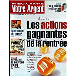 MIEUX VIVRE VOTRE ARGENT [No 238] du 01/09/2000 - FAUT-IL ACHETER SES SICAV SUR LE WEB - BOURSE - LES ACTIONS GAGNATES DE LA RENTREE - NOS COUPS DE COEUR - FOIRE AU VINS - 16 REFUGES ANTI-IMPOTS - NE RATEZ PAS LE NOUVEAU PEL.