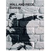 [WALL AND PIECE BY