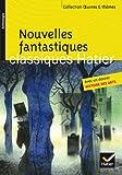 Nouvelles fantastiques: Cinq nouvelles fantastiques du XIXe siècle (Gogol, Poe, Gautier, L'Isle Adam, Maupassant)