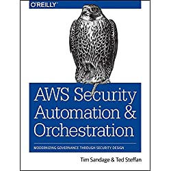 Aws Security Automation and Orchestration: Modernizing Governance Through Security Design