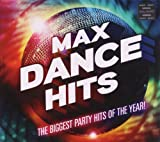 Max Dance Hits: The Biggest Party Hits o...