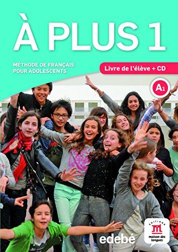 À plus! 1 libro del alumno - 9788468321592