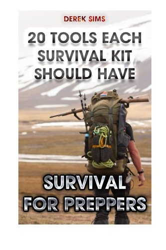 survival-for-preppers-20-tools-each-survival-kit-should-have-survival-gear-survivalist-survival-tips
