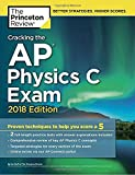 Cracking the AP Physics C Exam, 2018 Edition (College Test Prep)