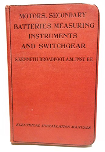Motors, secondary batteries, measuring instruments and switchgear (Electrical installation manuals)