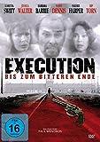 Execution - Bis zum bitteren Ende