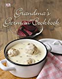 Grandma's German Cookbook - Linn Schmidt, Birgit Hamm