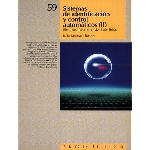 Sistemas de identificación y control automáticos (Tomo II). Prodúctica 59