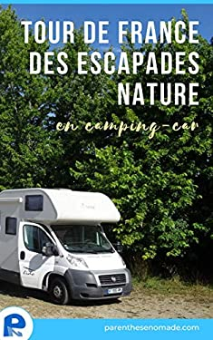 Tour de France des escapades nature en camping-car