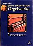 Johann Sebastian Bachs Orgelwerke Bd.1