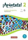 ¡Apúntate! - Nueva edición: Band 2 - Gymnasium: Cuaderno de ejercicios. Mit eingelegtem Förderheft und Audios online