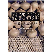 From Onions to Pearls: A Journal of Awakening & Deliverance