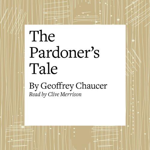 The Canterbury Tales: The Pardoner's Tale (Modern Verse Translation)  Audiolibri