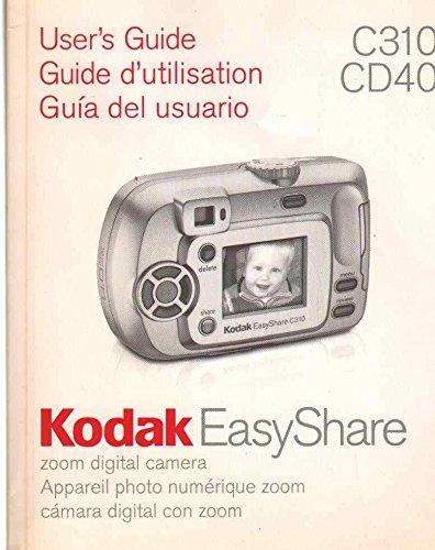 Easy Share C310, CD40. Digitale Zoomkamera. Benutzerhandbuch. (deutsch/englisch/französisch).