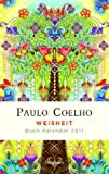 Weisheit - Buch-Kalender 2011