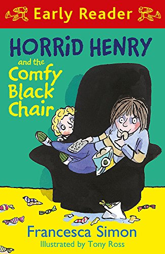 Horrid Henry and the Comfy Black Chair: Book 31 (Horrid Henry Early Reader)
