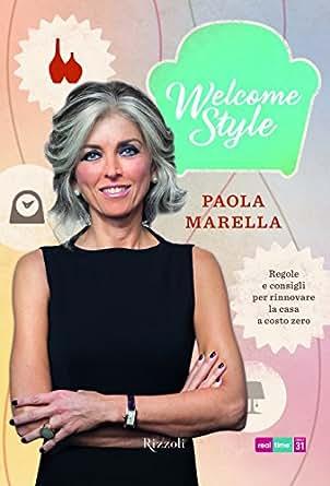 Welcome style regole e consigli per rinnovare la casa a costo zero italian edition ebook - Rinnovare casa a costo zero ...