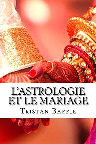 Couverture du livre L'astrologie et le mariage