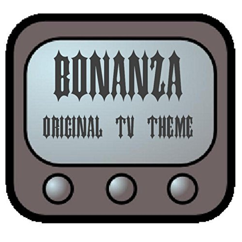 Bonanza Original TV Theme