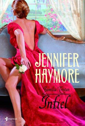Descargar Libro Familia Tristan. Infiel de Jennifer Haymore