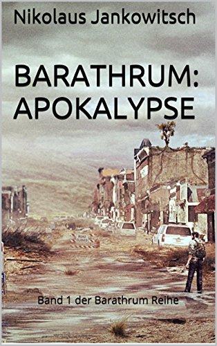 Barathrum: Apokalypse: Band 1 der Barathrum Reihe