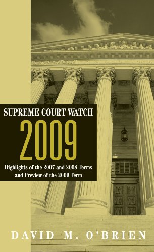 supreme-court-watch-2009-highlights-of-the-2007-and-2008-terms-and-preview-of-the-2009-term