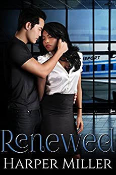 Renewed (The Kinky Connect Chronicles Book 2) by [Miller, Harper]