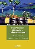 Initiation à la version et au théme espagnol