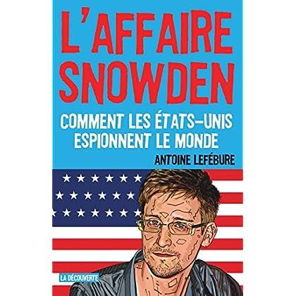 L'affaire Snowden (CAHIERS LIBRES)