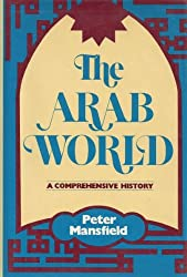 The Arab world: A comprehensive history