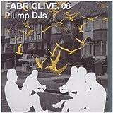 Fabriclive 08 : Plumps DJs