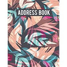 """Address Book: Cute Flower Pattern - Large Print Address Book - Alphabetical With Tabs 8.5""""x11"""" (108 Pages) For Record Contact, Name, Mobile, Addresses, Birthday: Volume 4"""
