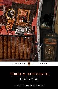 Crimen y castigo par Fiódor Dostoyevski