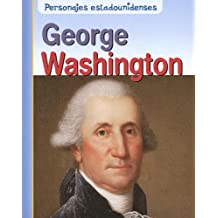 George Washington (Personajes Estadounidenses/american Lives)