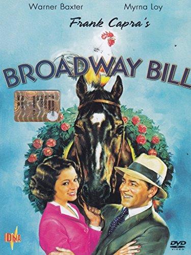 Broadway Bill [IT Import]