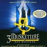 3 Musketiere - Das Musical - Deutsche Originalaufnahme