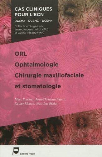 ORL, ophtalmologie, chirurgie maxillofaciale et stomatologie de Marc Foucher (6 septembre 2012) Broché