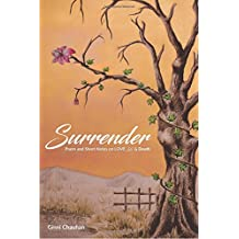 Surrender: Poems and Short-Notes on LOVE, life & Death