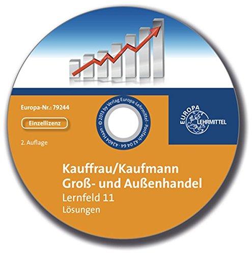 Preisvergleich Produktbild Lösungen zu 79237 - Kauffrau / Kaufmann im Groß- und Außenhandel. Lernfeld 11