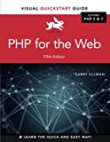 Ullman: PHP for the Web_5 (Visual Quickstart Guides)
