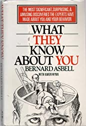 What They Know About You by Bernard Asbell (1991-06-18)