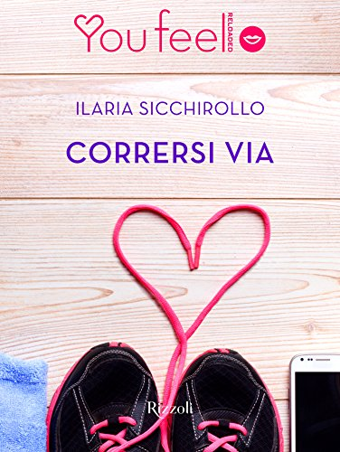 Ilaria Sicchirollo - Corrersi via (2016)