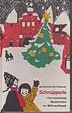 Schnüpperle. 24 Geschichten zur Weihnachtszeit
