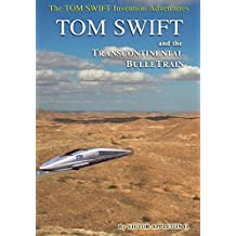3-Tom Swift and the Transcontinental Bulletrain (Hb)